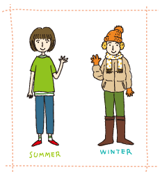 季節に合った服装で、快適なたびをお楽しみください